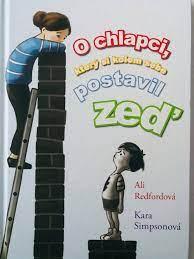 BELETRIE: O chlapci, který kolem sebe postavil zeď: Ali Redfordová, Kara Simpsonová