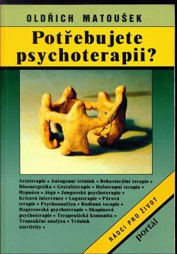ROZVOJOVÁ LITERATURA: Potřebujete psychoterapii?: Oldřich Matoušek