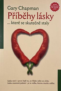 ROZVOJOVÁ LITERATURA: Příběhy lásky-které se skutečně staly: Gary Chapman