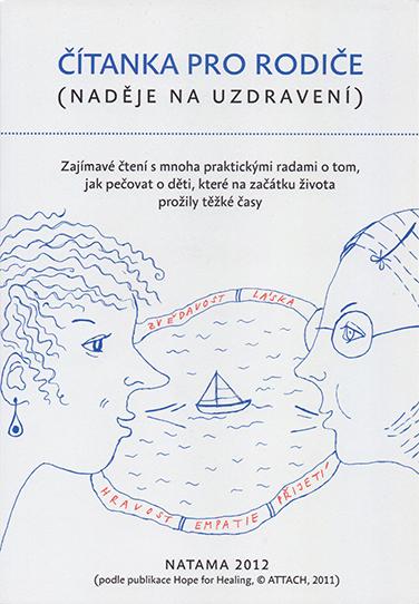 ODBORNÁ LITERATURA: Čítanka pro rodiče-Naděje na uzdravení: Petra Vrtbovská