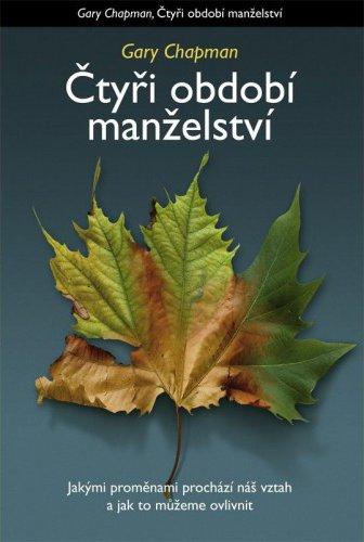 ROZVOJOVÁ LITERATURA: Čtyři období manželství: Gary Chapman
