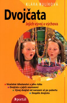 ROZVOJOVÁ LITERATURA: Dvojčata: jejich vývoj a výchova: Klára Vítková Rulíková