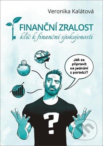 ODBORNÁ LITERATURA: Finanční zralost: Veronika Kalátová