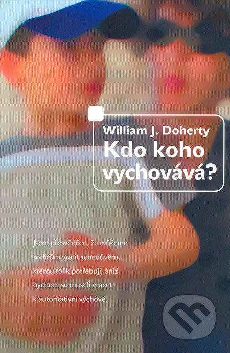 ROZVOJOVÁ LITERATURA: Kdo koho vychovává?: Wiliam Doherty