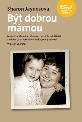 ROZVOJOVÁ LITERATURA: Být dobrou mámou: Sharon Jaynes