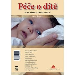 ODBORNÁ LITERATURA: Péče o dítě: Josef Švejcar