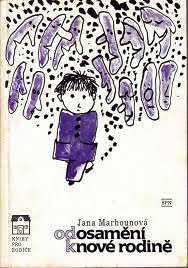 ODBORNÁ LITERATURA: Od osamění k nové rodině: Jana Marhounová